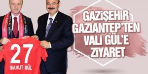 Gazişehir Gaziantep'ten Vali Gül'e ziyaret