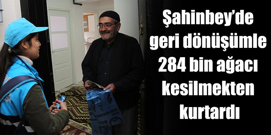 Şahinbey geri dönüşümle 284 bin ağacı kesilmekten kurtardı