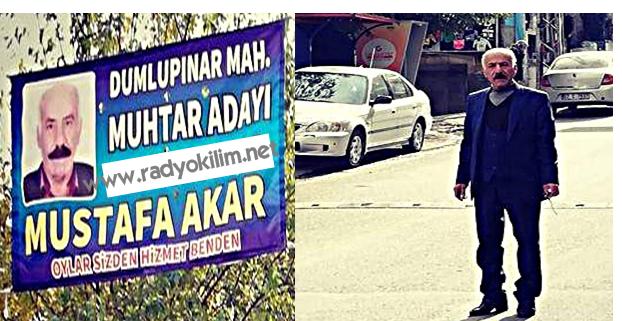 Mustafa Akar Dumlupınar Mahalle Muhtar Adaylığını Açıkladı.