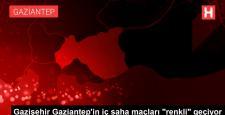 """Gazişehir Gaziantep'in İç Saha Maçları """"Renkli"""" Geçiyor"""