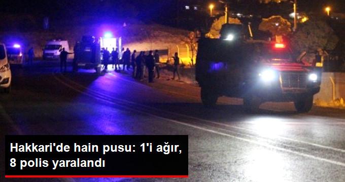 Hakkari'de Polis Aracına Hain Saldırı: 1'i Ağır, 8 Yaralı