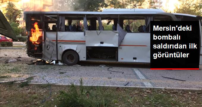 Mersin'de Polis Servis Aracına Düzenlenen Saldırıdan İlk Görüntüler