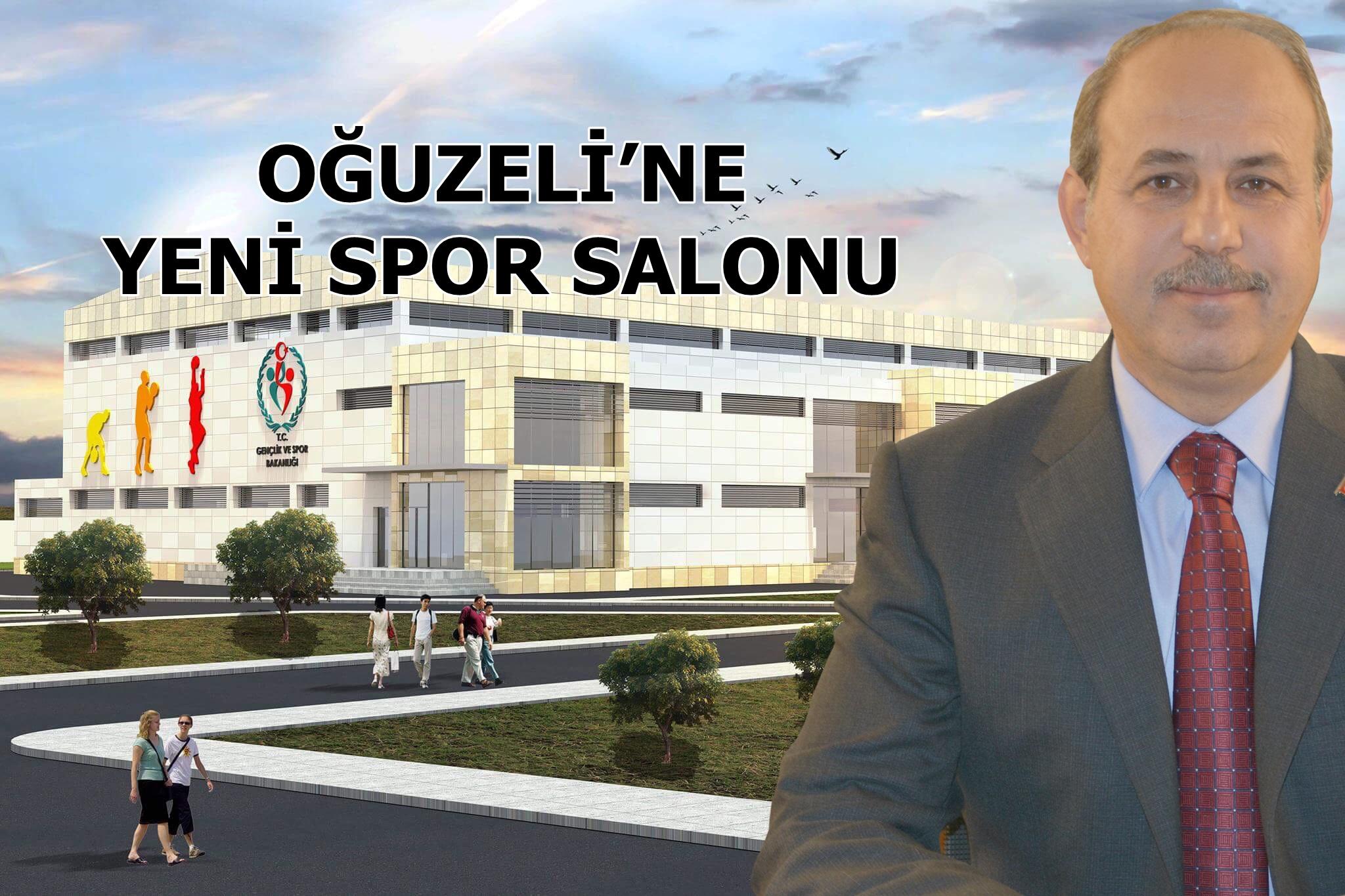 OĞUZELİ'NE YENİ SPOR SALONU