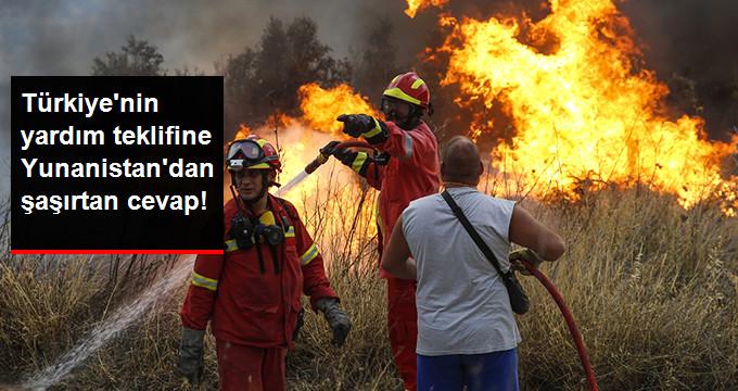 Türkiye'nin Orman Yangını İçin Yaptığı Yardım Teklifine Yunanistan'dan Ret: Zaten Yağmur Yağacak